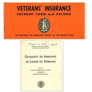 WWII Era Loans to Vets :Servicemen's Readjustment Act of 1944 + Veterans Ins Rec