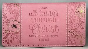 """Checkbook Cover Pink """"I Can Do All Things Through Christ"""" Phil 4:13 Brand NEW"""