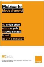 Carte SIM Orange 3g Mobicarte neuves 5e de Credits