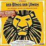 DER KÖNIG DER LÖWEN (DT.VERSION)  CD  19  TRACKS MUSICAL SOUNDTRACK  NEU