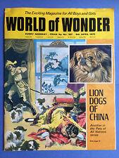 World of Wonder - no.107 - 8th AVRIL 1972 - Lion CHIENS of China - MAGAZINE