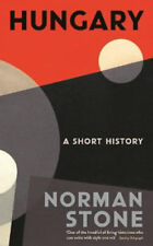 Hungary: A Short History   Norman Stone