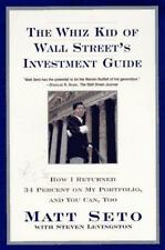 The Whiz Kid of Wall Street's Investment Guide: How I Returned 34% on My