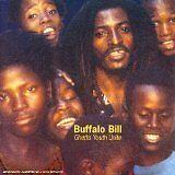 BUFFALO BILL - Ghetto youth unite - CD Album