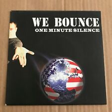 """One Minute Silence - We Bounce - 7"""" - UNPLAYED - Discount For 2+"""