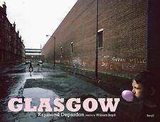 Glasgow New Hardcover Book Raymond Depardon, William Boyd