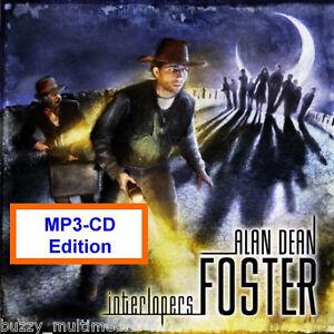 Interlopers - Alan Dean Foster Sci-Fi Horror Audiobook,  Read by Ben Browder