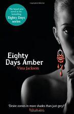 Eighty Days Amber,Vina Jackson