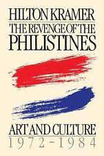 Revenge of the Philistines by Hilton Kramer (2007, Paperback)