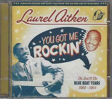 LAUREL AITKEN - YOU GOT ME ROCKIN' / BLUE BEAT YEARS - (sealed cd) - PDROP CD 9