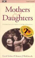 Mothers and Daughters by Carol Saline and Sharon J. Wohlmuth (1998, Cassette,...