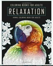 Coloring Books for Adults Relaxation: An Animal Coloring Book for Adults Feat...
