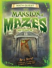 Mansion of Mazes: Be a hero! Create your own adventure to capture a cunning thie