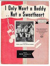 1941 Hawaiian Guitar Sheet Music I Only Want A Buddy Not A Sweetheart Sturm