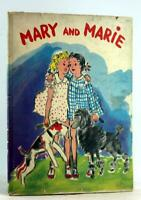 Helen Valentine Myrtle Sheldon First Edition 1938 Mary and Marie Hardcover w/DJ