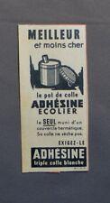 PUB PUBLICITE ANCIENNE ADVERT CLIPPING 031017 POT DE COLLE ADHESINE ECOLIER MEIL