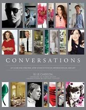Conversations: Up Close and Personal with Icons of Fashion, Interior Design, an
