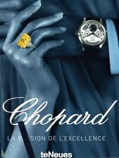 Chopard, la passion de l'excellence livre de S.Broussky