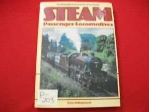 1989 THE ILLUSTRATED ENCYCLOPEDIA OF THE WORLD'S STEAM PASSENGER LOCOMOTIVES VGC
