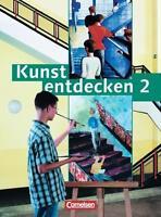 Kunst entdecken 2. Schülerbuch von Robert Hahne, Jörg Grütjen, Dietrich Grünewa…