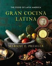 Gran Cocina Latina: The Food of Latin America by Presilla, Maricel E., Good Book
