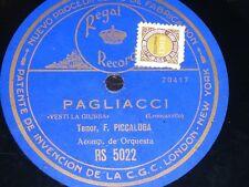 OPERA 78 rpm RECORD Regal Record F. PICCALUGGA Tenor PLAGLIACCI Leoncavallo