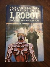 I, Robot The Illustrated Screenplay By Harlan Ellison & Isaac Asimov