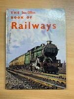 "VINTAGE ""THE IAN ALLEN BOOK OF RAILWAYS"" ILLUSTRATED LARGE HARDBACK BOOK"