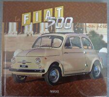 Livre tout neuf - La Fiat 500 De Mon Père  - Editions Atlas