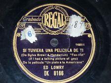 JAZZ 78 rpm RECORD Regal ED LOWRY Soy un soñador, no lo somos todos? / Si...