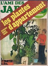 L'AMI DES JARDINS HORS SERIE II--LES PLANTES D'APPARTEMENT 2eme partie
