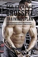 Der Kreative Crossfit-Trainingsplan: Starke deine Muskeln und verbesser dein Aus