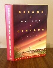 Dreams of the Centaur-Montserrat Fontes-Signed!-True First Edition/1st Printing