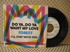 Forest Do ya, do ya want my love  -  45g 7'' (B3)