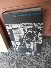 Und dann ging ich fort, von Clancy Sigal, aus dem Verlag Deutsche Buch-Gemeinsch