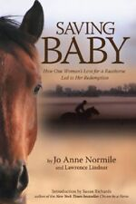 Saving Baby: How One Womans Love for a Racehorse