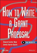 Wiley Nonprofit Law, Finance and Management: How to Write a Grant Proposal...