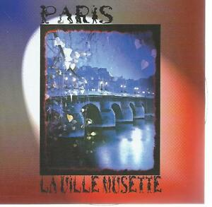 CD album - PARIS - LA VILLE DE MUSETTE / VALSE DES AS / MIDINETTE /ZINA