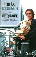 Livre métronome histoire de France au rythme du métro parisien Lorant Deutsch