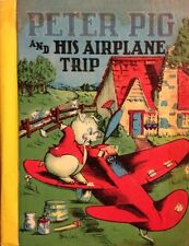 Little Color Classics 875 Peter Pig and His Airplane Trip Antique Childrens Book