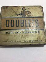 VINTAGE DOUBLETS REGAL SIZE CIGARETTES OLD CIGARETTE antique TIN
