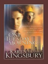9/11: One Tuesday Morning by Karen Kingsbury (2006, Paperback)