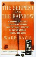 The Serpent and the Rainbow: A Harvard Scientist's Astonishing Journey into the