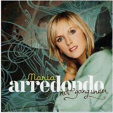 MARIA ARREDONDO Not Going Under RARE CD Norway Norwegian Burning Espen Lind