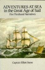 *NEW* Adventures at Sea in the Great Age of Sail: Five Firsthand Narratives