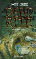 Dead Rite (Point Crime), Bennett, Jill, Very Good Book
