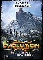 Evolution (2). Der Turm der Gefangenen von Thiemeyer, Th... | Buch | Zustand gut