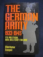 The German Army 1933-1945: Its Political and Military Failure [May 08, 1985] M..