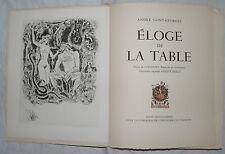 [GASTRONOMIE] SAINT GEORGES : ELOGE DE LA TABLE. AVEC ENVOI