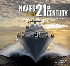 NAVIES IN THE 21ST CENTURY - WATERS, CONRAD (EDT)/ JORDAN, JOHN (ILT) - NEW HARD